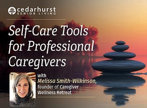 Wellness Workshop: Self-Care Tools for Professional Caregivers